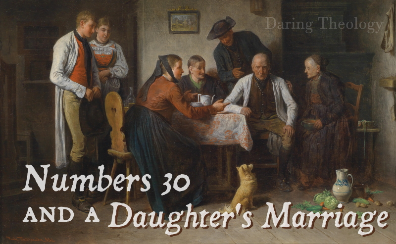 Numbers 30 and a Daughter's Marriage
